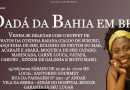 Dadá da Bahia em BH