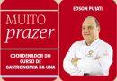 Coluna Muito Prazer: Gastronomia Sustentável e Educação Pública por Chef Edson Puiati. Confira!