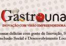 Gastrouna Inovaçao com visão empreendedora