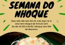 SEMANA DO NHOQUE