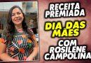 """Receita premiada para o """"Dia das Mães"""" com Rosilene Campolina e Territórios Gastronômicos!"""